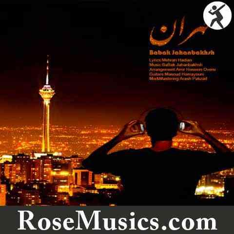 دانلود آهنگ طهران از بابک جهانبخش