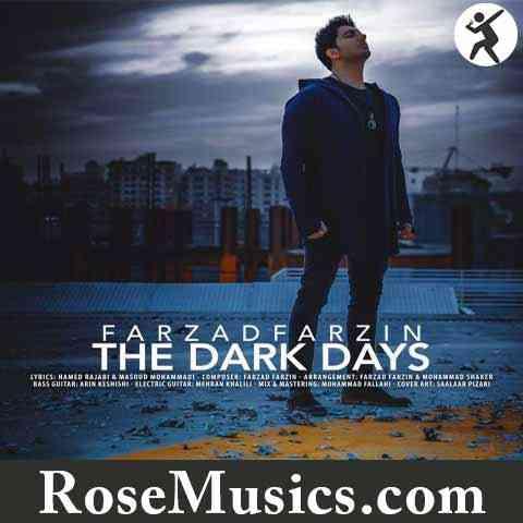 ریمیکس آهنگ روزای تاریک از فرزاد فرزین