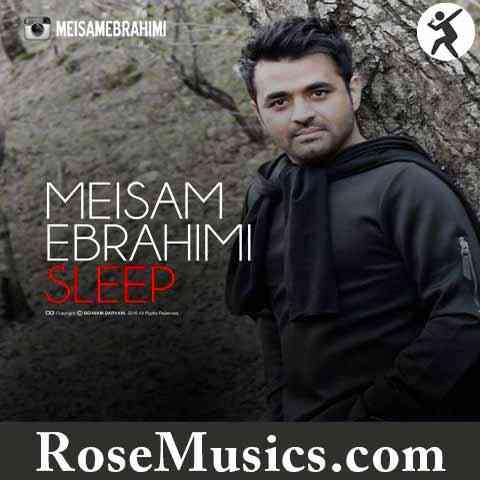 دانلود آهنگ خواب از میثم ابراهیمی