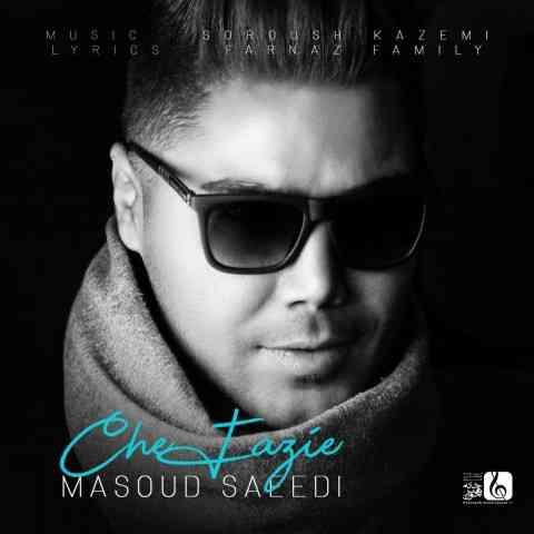 آهنگ چه فازیه از مسعود سعیدی