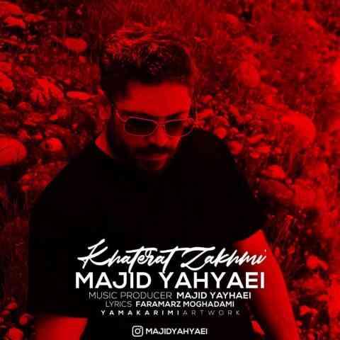 دانلود آهنگ خاطرات زخمی از مجید یحیایی