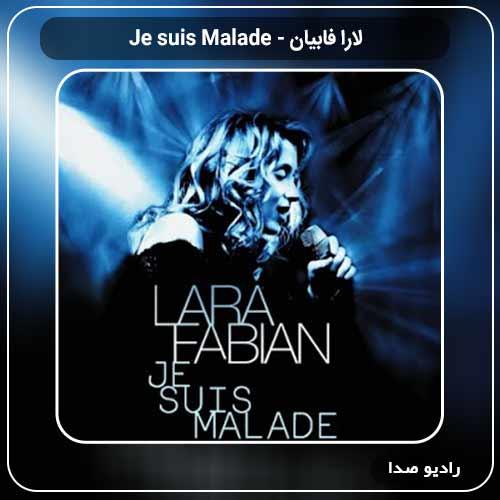 جدیدترین آهنگ لارا فابیان به نام Je suis Malade