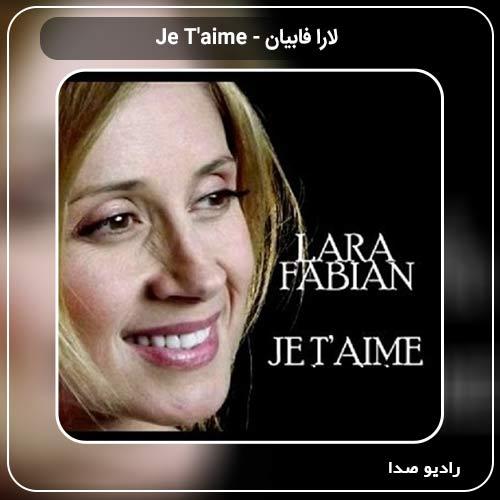 دانلود اهنگ جدید لارا فابیان به نام Larafabian Je t Aime